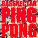 Bassnectar - Ping Pong