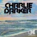 Charlie Darker - Pacific (Original Mix)