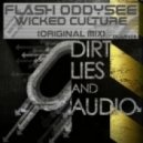 Flash Oddysee - Wicked Culture (Original Mix)