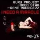 Guru Project & Coco Star With Rene Rodrigezz - I Need A Miracle (Daz Bailey's Dancin In The Dark Remix)