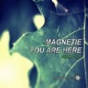 Magnetie - You Are Here (Blas Marin & Sergio Navarro & Antonio Jimenez Remix)