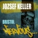 Jozsef Keller - Bristol (Original Mix)