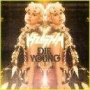 Kesha - Die Young  (Single Version)