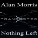 Alan Morris - Nothing Left (Original Mix)