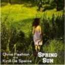 Chris Fashion & Kirill De Speiz - Spring Sun (Original Mix)