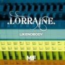Lorraine - Sonofrabassa (Original Mix)