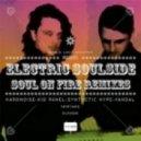 Electric Soulside - soul on fire (vandal rmx)