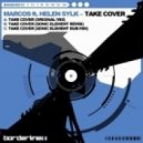 Marcos Feat. Helen Sylk - Take Cover (Sonic Element Remix)