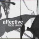 Affective - Fade Away (Original Mix)