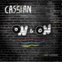 Cassian - On & On