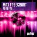 Max Freegrant - Freefall (Original Mix)