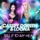Cassey Doreen & Loona - Tell It To My Heart (Netro Remix)