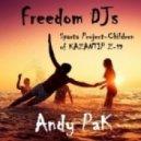 Sparta Project - Children of KAZANTIP Z-19 (Freedom Dj`s & Andy Pak Remix)