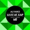 Alvaro - Make Me Jump (Original Mix)