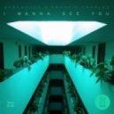 Warehouse, Frankie Charles - I Wanna See You (Ben Morris Remix)