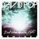 David Pop - Don't Give Up (The Fight) (Kato & Sanchez Remix)