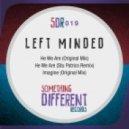 Left Minded - He We Are (Stu Patrics Remix)