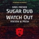 Greg Packer - Sugar Dub (Orginal Mix)