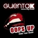Guenta K vs. Big Daddi - Oops Up Side Your Head (Rico Bernasconi And Maui Remix)