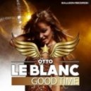 Otto Le Blanc - Good Time (Rudy MC feat. Dino Mileta Radio Edit)
