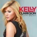Kelly Clarkson - Catch My Breath (Alab Extended Mix)