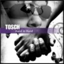 Tosch - Hand in Hand ('s Big-Mix)