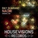 Ray Guarano - Naomi (Original Mix)