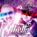 Steve Forest & Nicola Fasano - In De Ghetto (Original Mix)