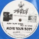 "Mark ""Ruff"" Ryder - Move Your Body (Ruff Da Menace Rince Out Remix)"