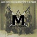 Acid Bass Sound - Darkness On Earth (Original Mix)