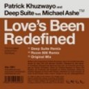 Patrick Khuzwayo & Deep Suite feat Michael Ashe - Love's Been Redefined (Deep Suite Remix)