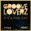 Grooveloverz feat. Miss Jane - It's A Fine Day (Sorrentino, Zara Original Extended)