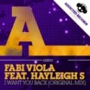 Fabi Viola Feat Hayley S - I Want You Back (Original Mix)