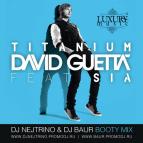 David Guetta Feat Sia - Titanium (DJ Nejtrino & DJ Baur Booty Mix)