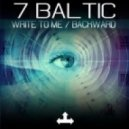 7 Baltic - Backwards (Original Mix)