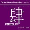 Faruk Sabanci & Aeden - Istanbul (Suncatcher Remix)