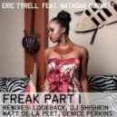 Eric Tyrell - Freak Feat. Natasha Burnett (Dj Shishkin Remix)