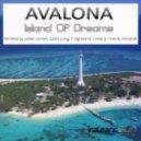 Avalona - Island Of Dreams (Original Mix)