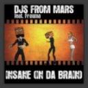Djs From Mars feat. Fragma - Insane In Da Brain (Jack Mazzoni vs. Bobo Landi Remix)