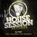DJ Fist - Yes, Colombia (DJ Soulstar Remix)