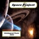Space Project - Astringent Taste  0054