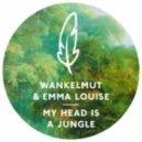 Wankelmut & Emma Louise - My Head Is A Jungle (Kasper Bjorke's Liquid Lips Remix)