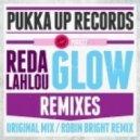 Reda Lahlou  - Glow (Robin Bright Mix)