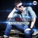 Davis Redfield  - A World Apart (G&G Remix)