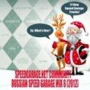 Speedgarage.net Community - Russian Speed Garage Mix 8