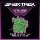 Misha Wild - Brand The Mind (Monolith Remix)