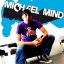 Michael Mind Project - Feel Your Body (Bodybangers Remix edit)