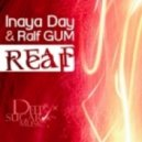 Inaya Day & Ralf Gum - Reap (Ralf GUM Original Mix)