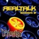 RealTalk - Buckshots (Original Mix)