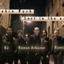 Linkin Park - Lost In The Echo (Dj Roman Arbuzov Remix)